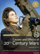 Pearson Baccalaureate: History Causes and Effects of 20th-Century Wars Bundle