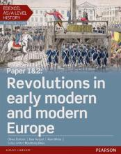 Edexcel AS/A Level History, Paper 1&2: Revolutions in early modern and modern Europe Student Book + ActiveBook