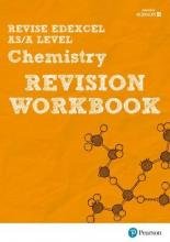 Revise Edexcel AS/A Level Chemistry Revision Workbook