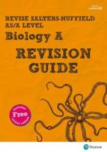 REVISE Salters Nuffield AS/A Level Biology Revision Guide