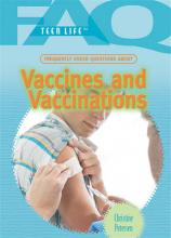 Frequently Asked Questions about Vaccines and Vaccinations