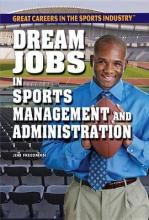 Dream Jobs in Sports Management and Administration