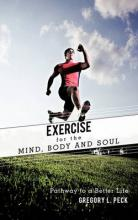 Exercise for the Mind, Body and Soul