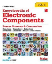 Encyclopedia of Electronic Components: Resistors, Capacitors, Inductors, Semiconductors, Electromagnetism: Volume 1