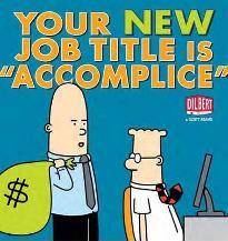 "Your New Job Title is ""Accomplice"": A Dilbert Book"