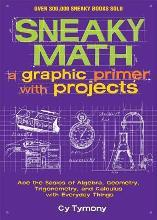 Sneaky Math: A Graphic Primer with Projects