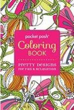 Pocket Posh Coloring Book : Pretty Designs for Fun and Relaxation