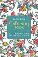 Pocket Posh Coloring Book : Vintage Designs for Fun and Relaxation