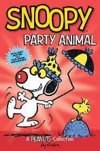 Snoopy: Party Animal (PEANUTS AMP! Series Book 6)