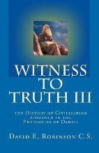 Witness to Truth III