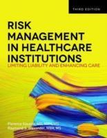 Risk Management in Healthcare Institutions