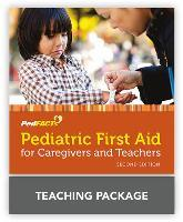 Pediatric First Aid For Caregivers And Teachers (Pedfacts) Pedfacts Teaching Package