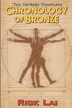 The Revised Complete Chronology of Bronze