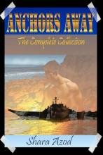 Anchors Away the Complete Collection
