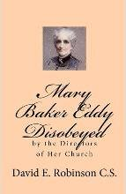Mary Baker Eddy Disobeyed
