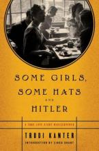 Some Girls, Some Hats and Hitler