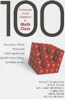 100 Commonly Asked Questions in Math Class: Grades 6-12