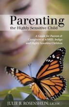 Parenting the Highly Sensitive Child