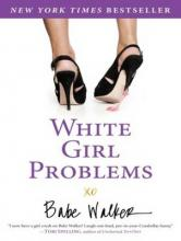 White Girl Problems (Library Edition)