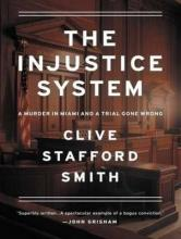 The Injustice System (Library Edition)