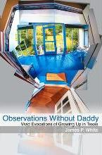 Observations Without Daddy