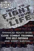 How to Fight for Your Life