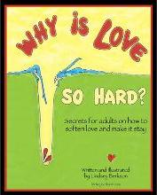 Why Is Love So Hard?