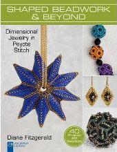 Shaped Beadwork & Beyond