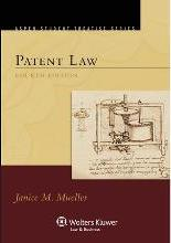 Patent Law, Fourth Edition