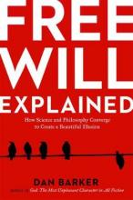 Free Will Explained
