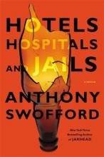 Hotels, Hospitals and Jails