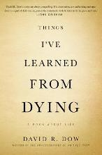 Things I've Learned from Dying
