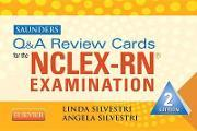 Saunders Q & A Review Cards for the NCLEX-RN Exam