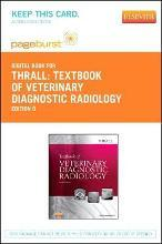 Textbook of Veterinary Diagnostic Radiology - Elsevier eBook on Vitalsource (Retail Access Card)