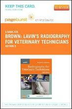 Lavin's Radiography for Veterinary Technicians - Elsevier eBook on Vitalsource (Retail Access Card)