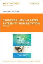 Hand and Upper Extremity Rehabilitation - Elsevier eBook on Vitalsource (Retail Access Card)