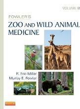 Fowler's Zoo and Wild Animal Medicine: Volume 8