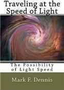 Traveling at the Speed of Light: The Possibility of Light Speed