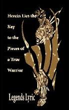 Herein Lies the Key to the Pieces of a True Warrior