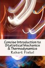 Concise Introduction to Statistical Mechanics and Thermodynamics