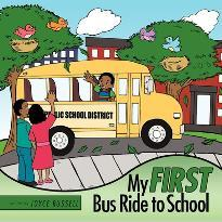 My First Bus Ride to School