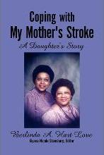 Coping with My Mother's Stroke