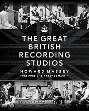 Massey Howard the Great British Recording Studios HB Bam Book