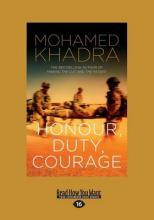 Honour, Duty, Courage