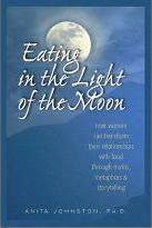 Eating in the Light of the Moon (1 Volume Set)