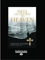 Hell on the Way to Heaven (2 Volume Set)