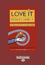 Love it, Don't Leave it (1 Volume Set)