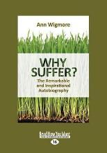 Why Suffer ?