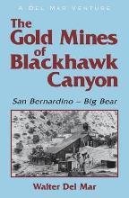 The Gold Mines of Blackhawk Canyon