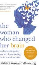 The Woman Who Changed Her Brain: Revised Edition